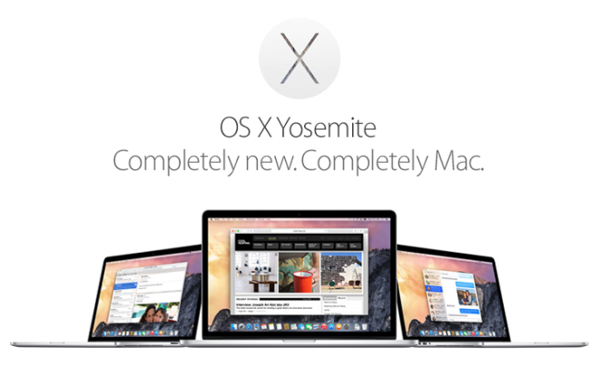OS X Yosemite. Completely new. Completely Mac.